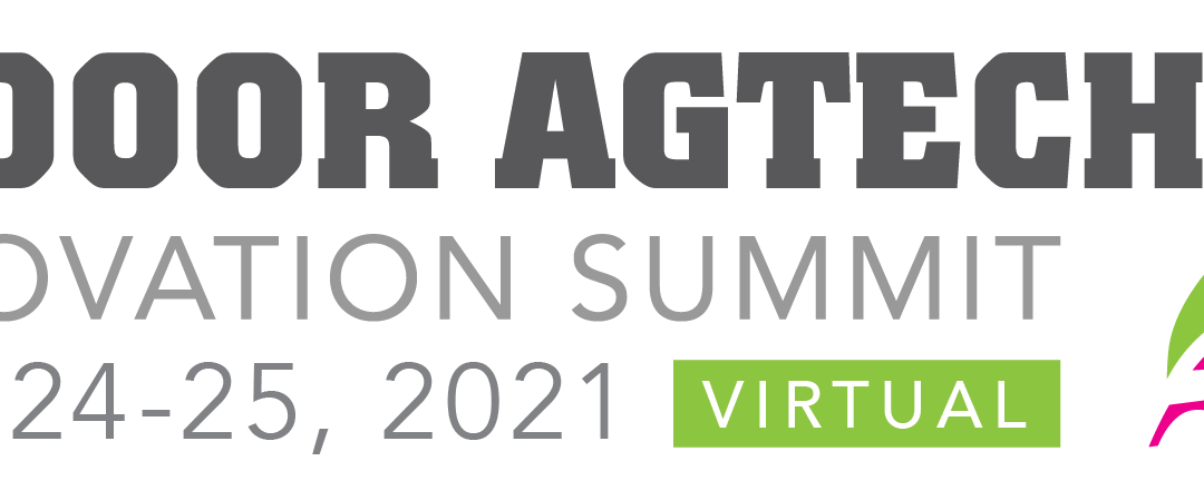 Indoor Agtech Virtual Summit June 2021